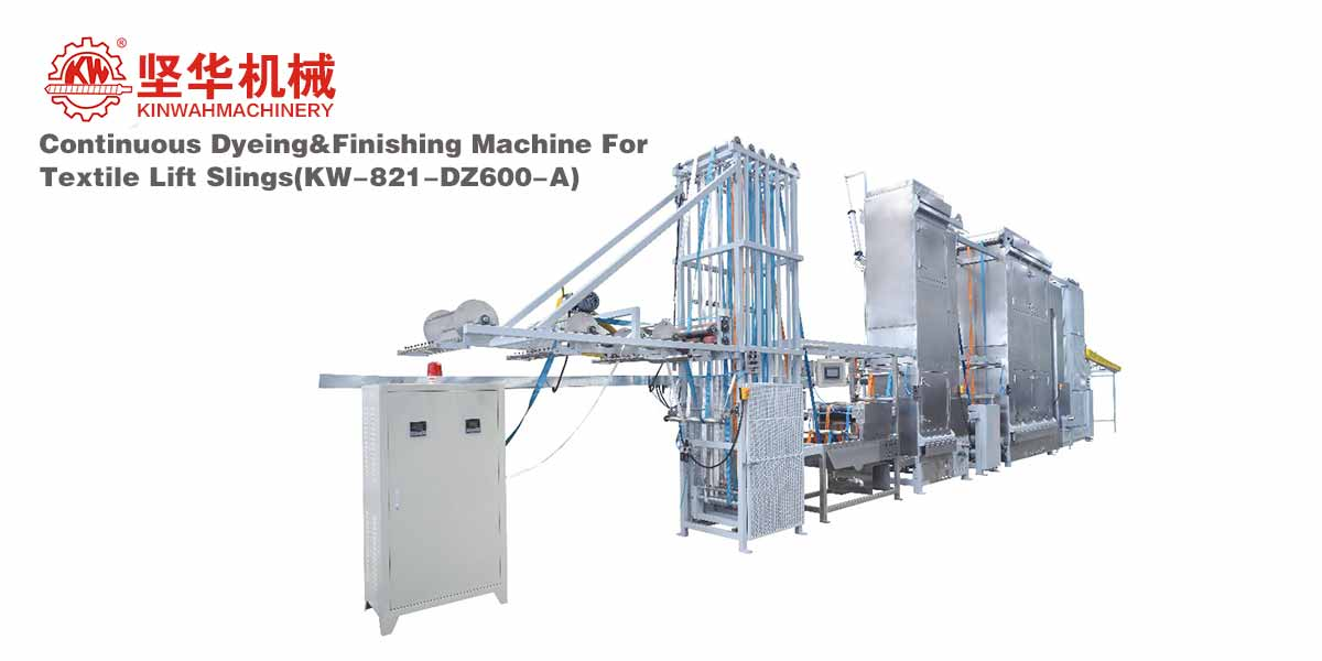 Continuous Dyeing&Finishing Machine for Textile Lift Slings KW-821-DZ600-A