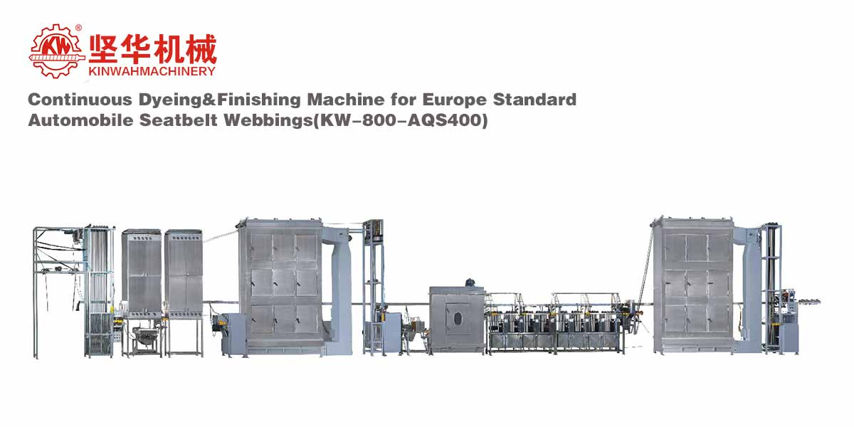 Continuous Dyeing&Finishing Machine for Europe Standard Automobile Seatbelt Webbings KW-800-AQS400